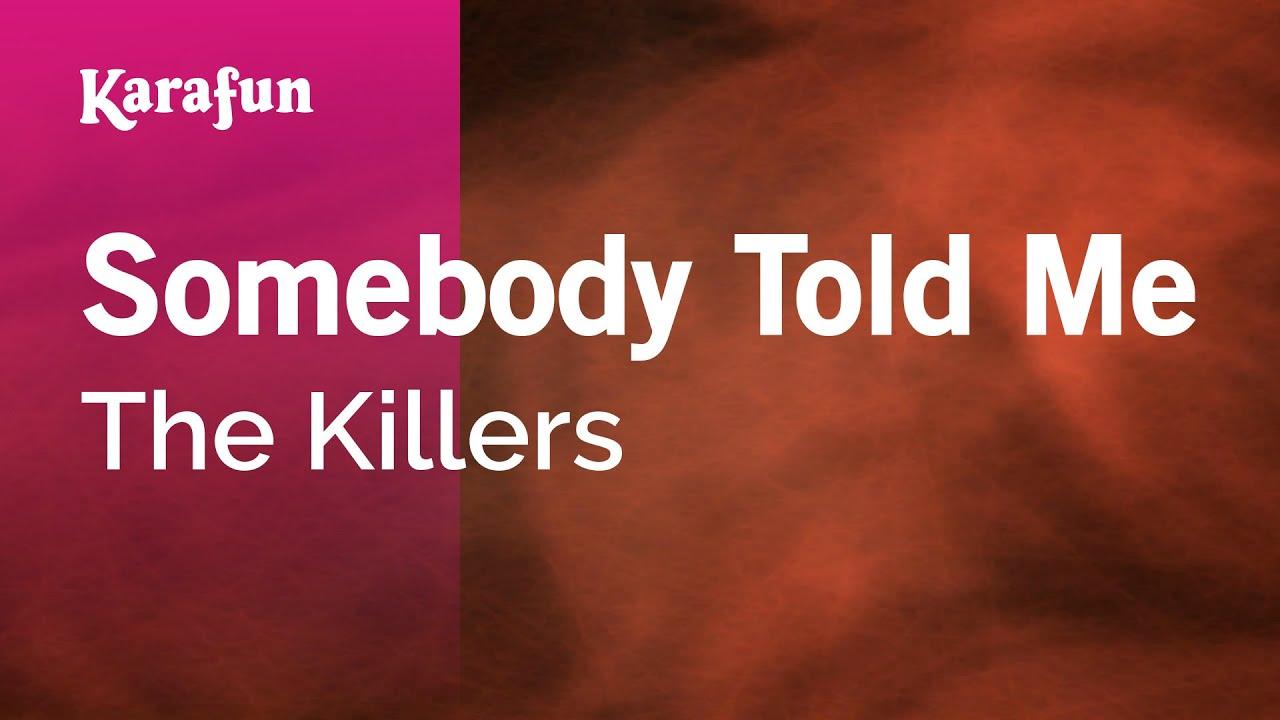 Somebody Told Me - The Killers | Karaoke Version | KaraFun