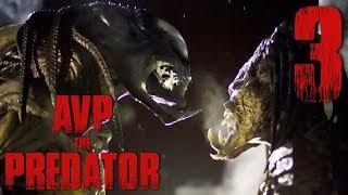 [AVP]The Predator เพรดเดเทอร์ ปะทะ เพรดเดเลี่ยน #3 END