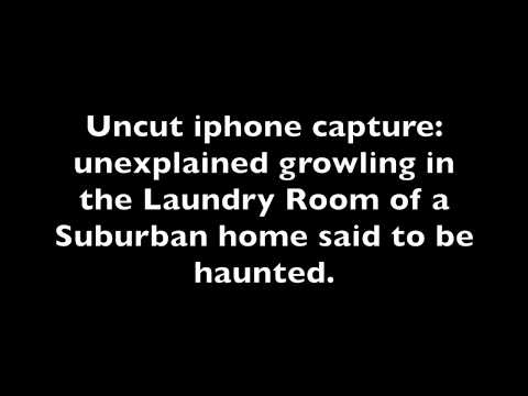 Real Haunted House Update: Demon Infestation? Unexplained Growling