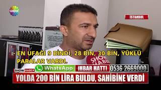 Yolda 200 bin Lira buldu, sahibine verdi
