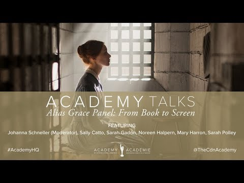 Alias Grace Case Study Panel – From Book to Screen - Canadian Screen Week 2017