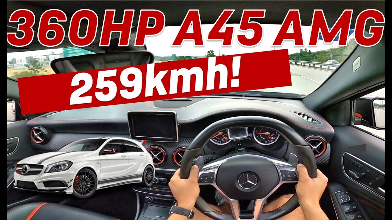 Download 360HP A45 AMG POV Review - 259kmh on Lekas Highway