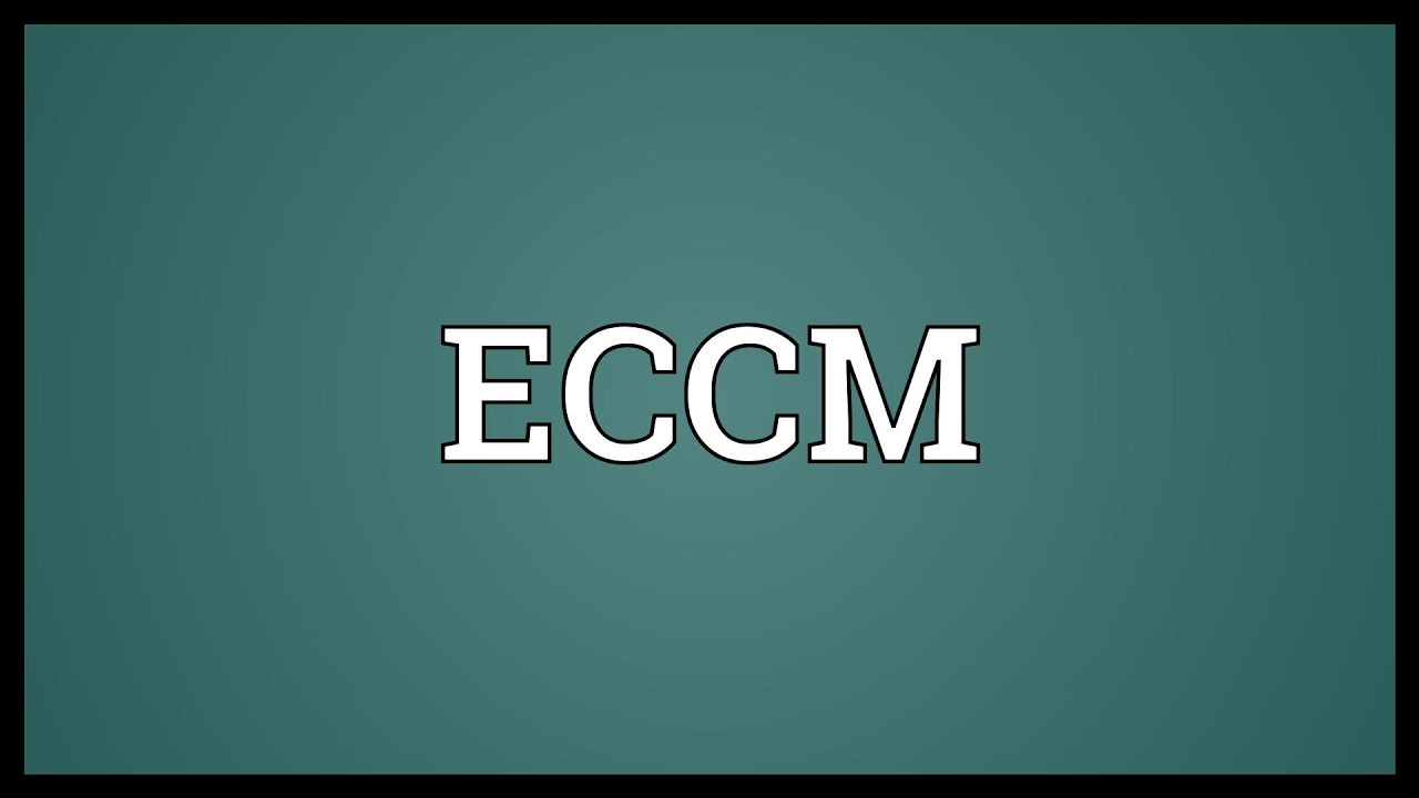 ECCM Meaning - YouTube