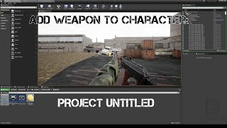UE4. Add Weapon to Character. Project Untitled. Добавление оружия персонажу