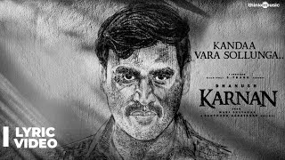 Karnan | Kandaa Vara Sollunga Lyric Video Song | Dhanush | Mari Selvaraj |  Santhosh Narayanan