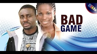 BAD GAME -LATEST NOLLYWOOD MOVIE