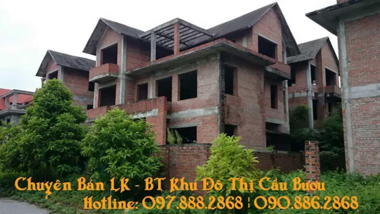 HOTLINE: 097.888.2868 | Bán Biệt Thự Cầu Bươu, Liền Kề Khu Đô Thị Cầu Bươu, Thanh Trì, Hà Nội