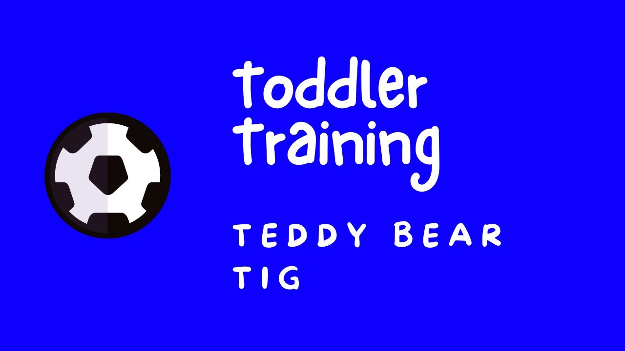 Toddler Football Training - Teddy Bear Tig