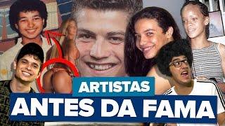 ARTISTAS ANTES E DEPOIS DA FAMA