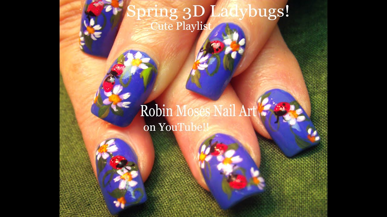 #inspiredbyrobinmoses #nailart #robinmoseswizards - Ladybug Nails! 3d Nail Design Using Gel Spring Nail Art - YouTube