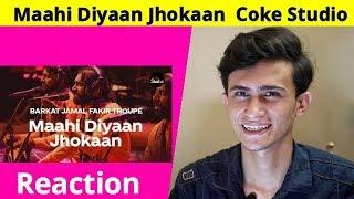 Reaction on Maahi Diyaan Jhokaan | Barkat Jamal Fakir Troupe | Coke Studio Season 12