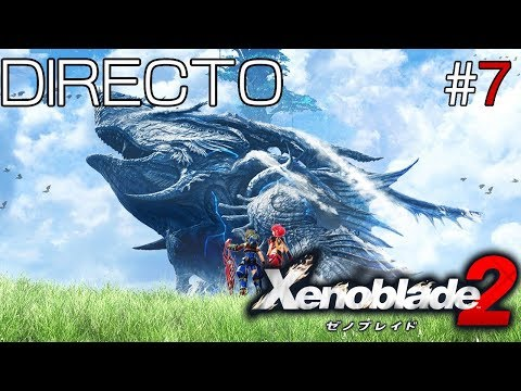 Xenoblade Chronicles 2 - Directo #7 Español - Explorando el 100% - Secretos Uraya - Nintendo Switch