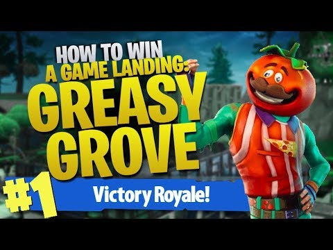 HOW TO WIN   How To Win A Game When Landing Greasy Grove (Fortnite Battle Royale)