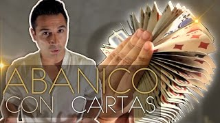 EL ABANICO EN FLOR - Florituras con Cartas (Cardistry)