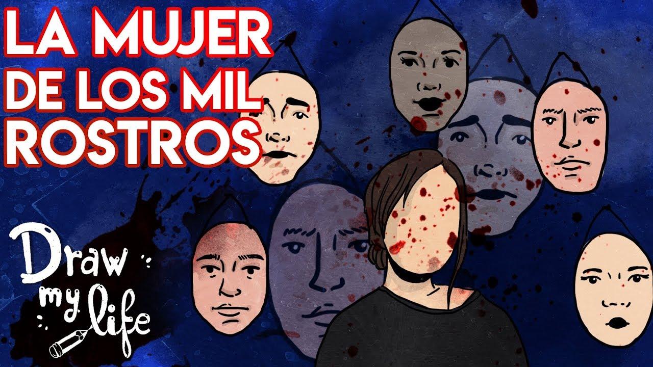La MUJER de los MIL ROSTROS | Draw My Life
