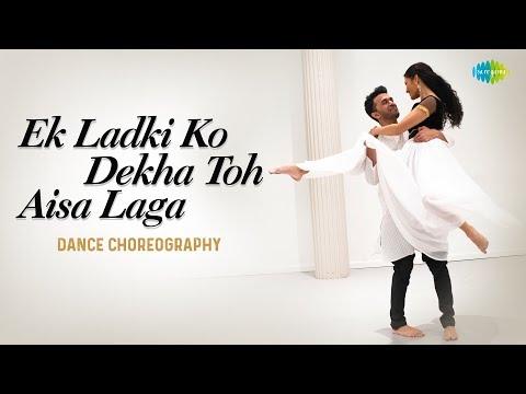 Ek Ladki Ko Dekha Toh Aisa Laga | Dance Cover | Rohit & Aaliya