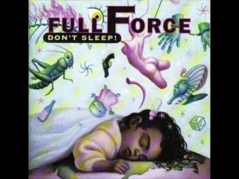 Full Force - Your Place Or Mine