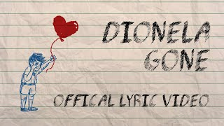 Dionela - Gone (Official Lyric Video)