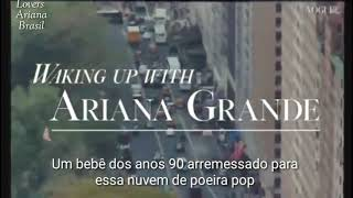 LEGENDADO - Waking Up With Ariana Grande | British Vogue