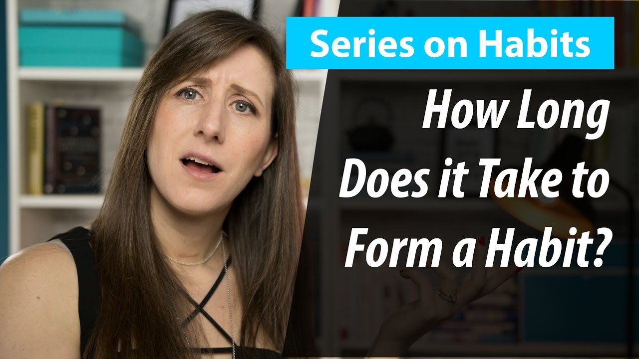 how long does it takes to form a habit youtube. Black Bedroom Furniture Sets. Home Design Ideas