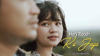Hery Receh - Ku Jaga (Official Music Video)