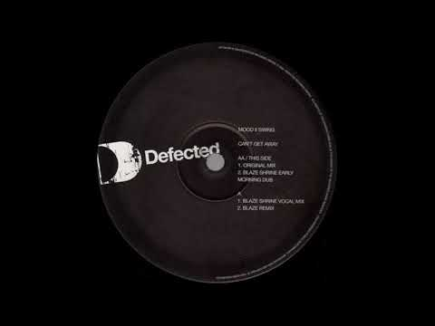 (2004) Mood II Swing - Can't Get Away [Blaze RMX]