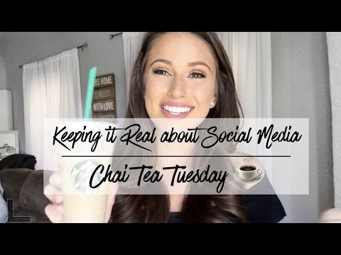The Truth about Social Media | Chai Tea Tuesday with Nia