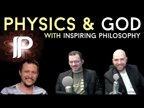 Live Discussion with Michael Jones from Inspiring Philosophy on a new physics argument for God!