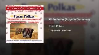 El Pedacito (Rogelio Gutierrez)