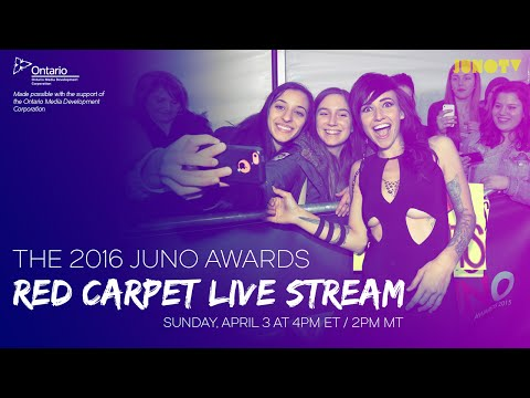 The 2016 JUNO Awards Red Carpet Live Stream | JUNO TV