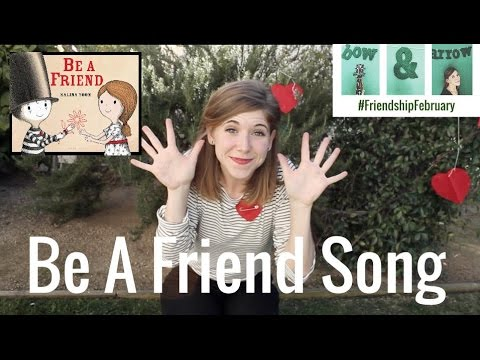 BE A FRIEND Song by Emily Arrow, book by Salina Yoon - songs for kids about