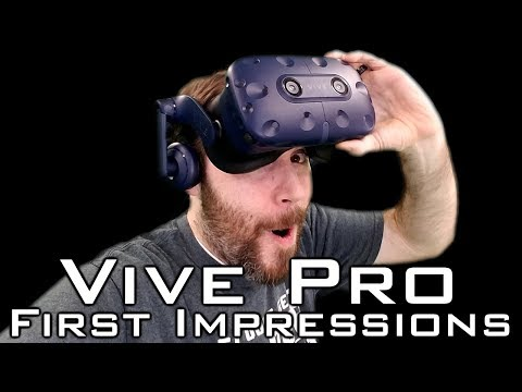 Vive Pro First Impressions!