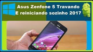 Como resolver o problema do Zenfone 5 Travando e Reiniciando Sozinho!