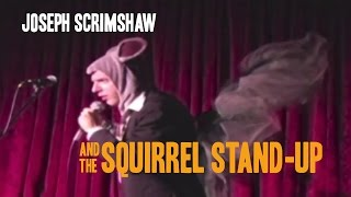 Squirrel Stand-Up