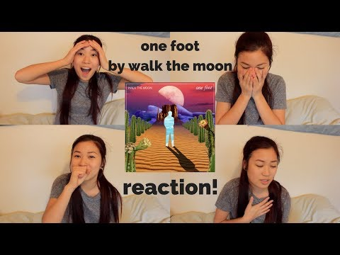 one foot by walk the moon reaction! | caitlin rielly