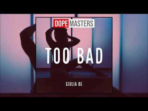 GIULIA BE - Too Bad (Audio)