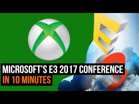 Microsoft's E3 2017 conference in 10 minutes