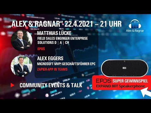 ⚡ Alex & Ragnar Show # 35 mit Matthias Lücke von #EPOS EXPAND Vision 3T Camera Live Demo MTR ⚡