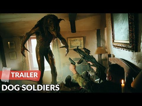 Dog Soldiers 2002 Trailer HD | Neil Marshall | Sean Pertwee