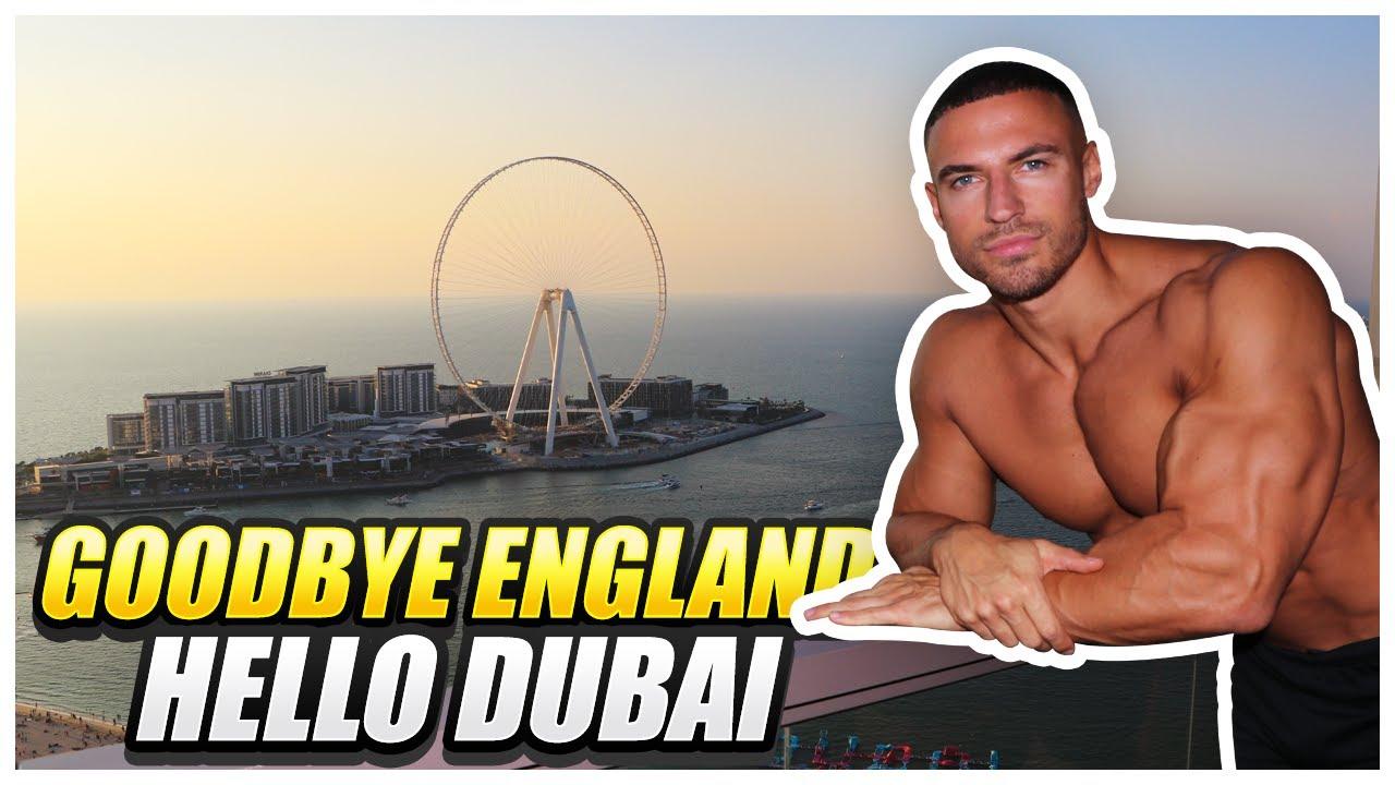 Goodbye London, Hello Dubai