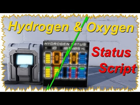 "Space Engineers: ""new"" Hydrogen & Oxygen Status script, presentation & Tutorial [Vanilla/No Mod]"