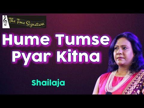 Humein tumse pyaar kitna by Shailaja Subramanian @ Pancham show on 13th April 2016