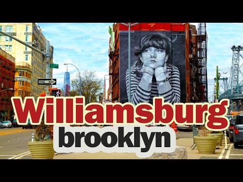 Williamsburg - The Coolest Neighborhood in NYC
