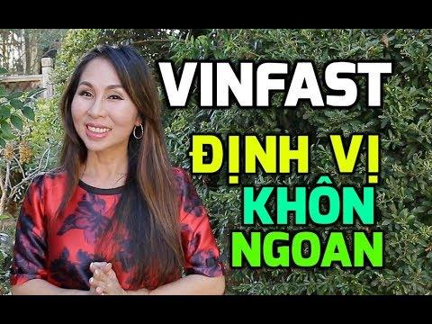 VINFAST - Sự Định Vị Khôn Ngoan   LanBercu TV