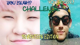 YOU LAUGH = YOU LOSE! CHALLENGE : SEVENTEEN (세븐틴) EDITION