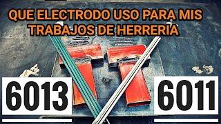 ELECTRODO 6011 o 6013 - DIFËRENCIAS - QUE AMPERAJE UTILIZAR - DIÁMETRO (1/8-3,2) (3/32-2,4)