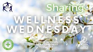 🌿 🍎 Wellness Wednesday, Week 30 😃 Sharing, Compartir for April 14, 2021