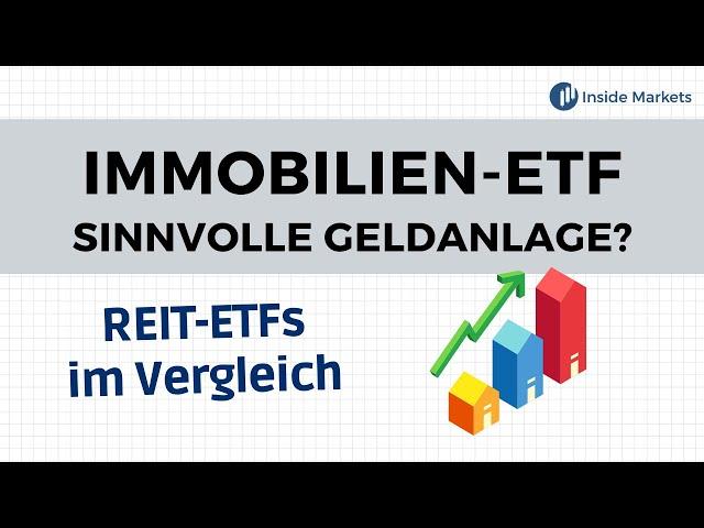 Sind REIT-ETFs eine sinnvolle Geldanlage? REIT-ETFs im Vergleich