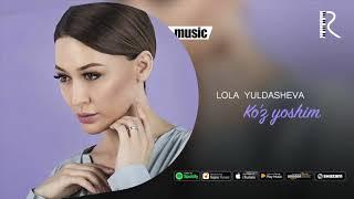 Lola Yuldasheva - Ko'z yoshim ( music)