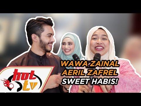 Wawa Zainal & Aeril Zafrel sweet habis!